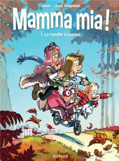 Mamma mia ! -1- La famille à dames