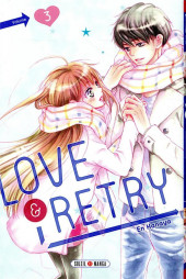 Love & Retry -3- Tome 3