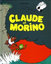 Claude et Morino - Tome 1