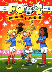 Les foot-maniacs -17- Tome 17