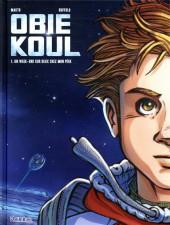 Obie Koul -1- Un week-end sur deux chez mon père