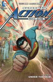 Action Comics (2011) -INT07- Under the skin