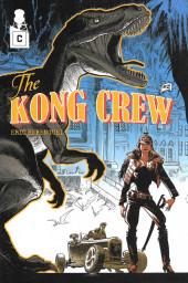 Kong Crew (The) (2018) -2- The Kong Crew