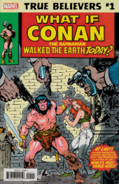 True Believers: Conan (2019) - True believers: what if Conan the Barbarian walked the earth today ?