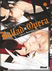 Ballad Opera -2- Tome 2
