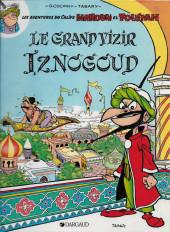 Iznogoud -1b84- Le grand vizir Iznogoud