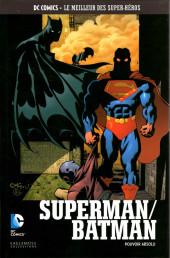DC Comics - Le Meilleur des Super-Héros -96- Superman/Batman - Pouvoir absolu