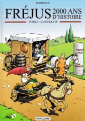 Fréjus - 2000 ans d'histoire -1- L'Antiquité
