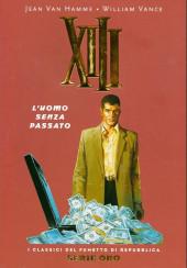 Classici del Fumetto di Repubblica (I) - Serie Oro -54- XIII - L'uomo senza passato