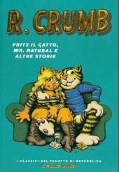 Classici del Fumetto di Repubblica (I) - Serie Oro -57- R. Crumb - Fritz il gatto, Mr. Natural ed altre storie