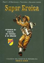 Classici del Fumetto di Repubblica (I) - Serie Oro -58- Super eroica - Storie di cielo, di terra e di mare