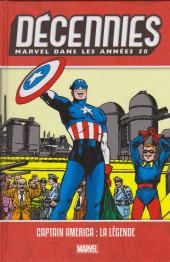 Décennies (Marvel dans les années 50) -1- Les années 50 : Captain America : La Légende