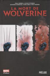 La mort de Wolverine - La mort de Wolverine : Prélude
