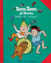 Tom-Tom et Nana -7- Drôle de cirque !