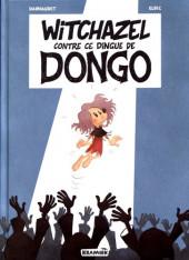 Witchazel -4- Witchazel contre ce dingue de dongo
