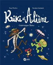 Kiki et Aliène -6- Cosmique show