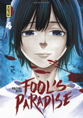 Fool's Paradise -4- Tome 4