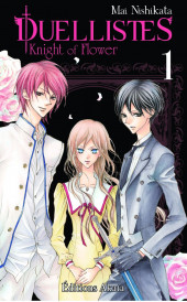 Duellistes - Knight of Flower -1- Tome 1