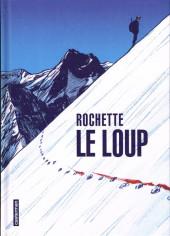 Le loup (Rochette) - Le Loup