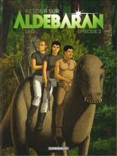 Retour sur Aldébaran -2- Épisode 2