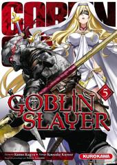 Goblin Slayer -5- Tome 5