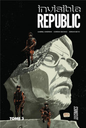 Invisible Republic -3- Tome 3
