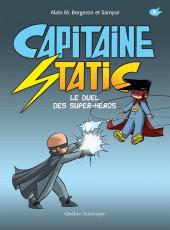 Capitaine Static -8- Le duel des super-héros