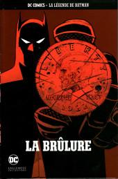 DC Comics - La légende de Batman -4474- La Brûlure
