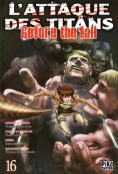 L'attaque des Titans - Before The Fall -16- Tome 16