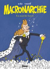 Macronarchie - En marche forcée