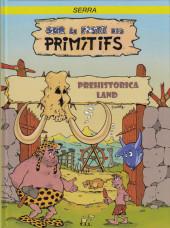 Sur la piste des primitifs -2- Prehistorica Land