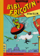 Bibi Fricotin (Hachette - la collection) -96- Bibi Fricotin et les U.L.M.
