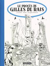 Jhen -17TL- Le procès de Gilles de Rais