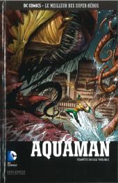 DC Comics - Le Meilleur des Super-Héros -97- Aquaman - Tempête en Eau Trouble