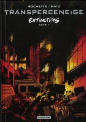 Le transperceneige -6ES- Extinctions Acte 1
