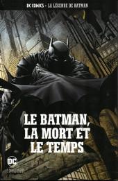 DC Comics - La légende de Batman -4550- Le Batman, la mort et le temps