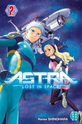 ASTRA - Lost in space -2- Tome