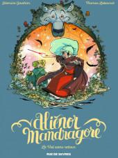 Aliénor Mandragore -5- Le Val sans retour