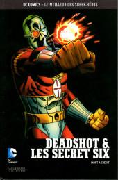 DC Comics - Le Meilleur des Super-Héros -98- Deadshot & Les Secret Six - Mort à crédit
