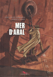 Mer d'Aral - Tome 1