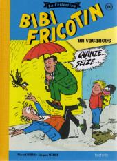 Bibi Fricotin (Hachette - la collection) -100- Bibi Fricotin en vacances