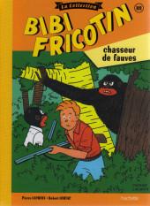 Bibi Fricotin (Hachette - la collection) -101- Bibi Fricotin chasseur de fauves