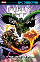 Fantastic Four Epic Collection (2014) -INT18- The More Things Change...