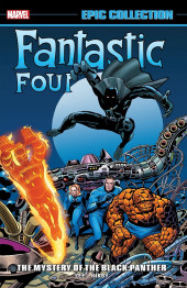 Fantastic Four Epic Collection (2014) -INT04- The Mystery Of the Black Panther