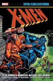 X-Men Epic Collection (2014) -INT04- It's Always Darkest Before The Dawn