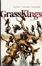 Grass Kings -3- Tome 3