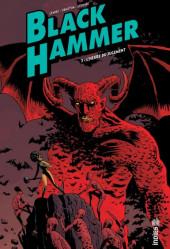 Black Hammer -3- L'Heure du jugement