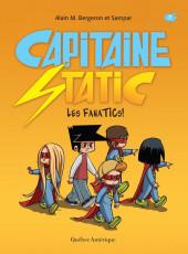 Capitaine Static -7- Les FanaTICs!