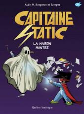 Capitaine Static -9- La Maison hantée