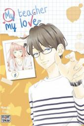 My teacher, my love -5- Tome 5